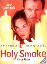 Holy Smoke – Fuoco sacro