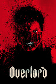Overlord (2018) Full Movie Watch Online Free