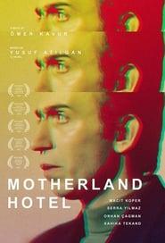 Motherland Hotel