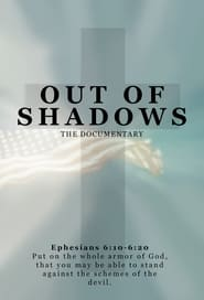 Out of Shadows: Exposing the Sins of MSM and Hollywood (2020)