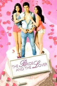 Watch The Bride and the Lover (2013)