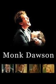 Monk Dawson 1998