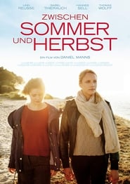 Zwischen Sommer und Herbst (2018) Online Cały Film Lektor PL