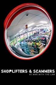 Shoplifters & Scammers: At War with the Law (2021)