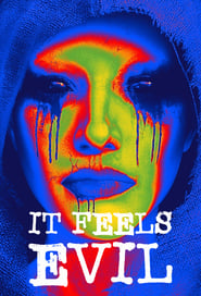 It Feels Evil (TV Series 2019– )