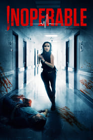 Watch Inoperable on Showbox Online
