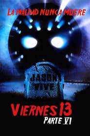 Viernes 13. 6ª parte: Jason vive (1986) | Friday the 13th Part VI: Jason Lives