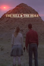 The Hill and the Hole poster