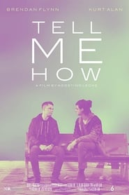 Tell Me How (2018)