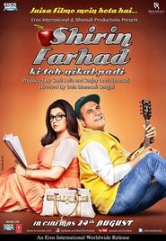 Shirin Farhad Ki Toh Nikal Padi (2012) Hindi