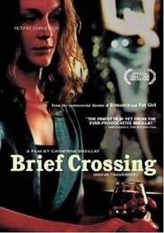 Σύντομο πέρασμα – Brief Crossing (2001) online ελληνικοί υπότιτλοι