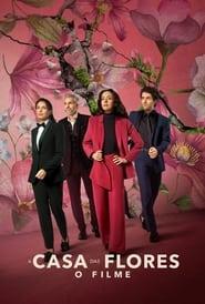 La Casa de las Flores: la película 2021