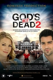 God's not dead 2 – Dio non è morto 2