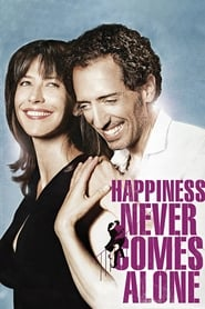Poster Happiness Never Comes Alone 2012