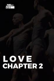مشاهدة فيلم Love: Chapter 2 مترجم