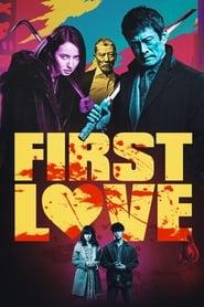 First Love [2019]