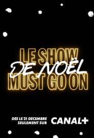 Le Show de Noël Must Go On avec Manu Payet (2020)