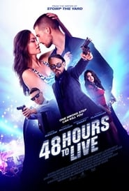 48 Hours to Live (2015) Full Movie