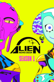 Alien News Desk: Season 1