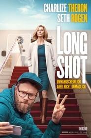 Long Shot – Unwahrscheinlich, aber nicht unmöglich [2019]