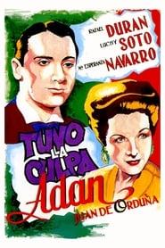 It's Your Fault, Adam (1944)