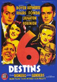 Six Destins