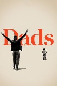 Dads (2020) Watch Online Free