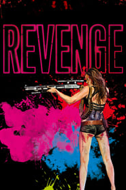 Revenge (2017) BluRay HEVC 500MB 720p | GDRive