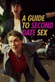A Guide to Second Date Sex [2019]