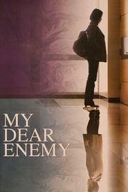 My Dear Enemy (2008)