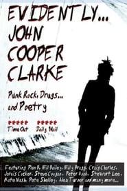 Evidently... John Cooper Clarke
