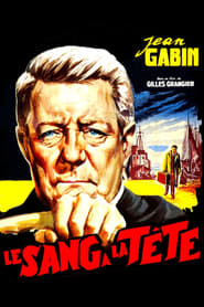 Le sang à la tête – Blood to the Head (1956), film online subtitrat în Română