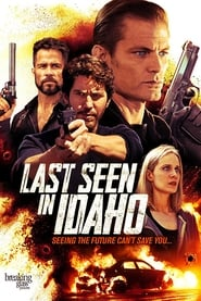Last Seen in Idaho (2018) Full Movie Watch Online