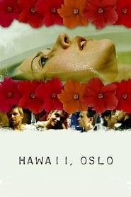 Хавай, Осло (2004)