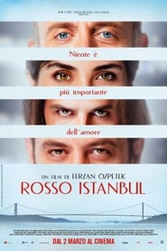 Rosso Instanbul streaming film ita