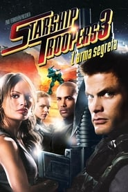 Starship Troopers 3 – L'arma segreta