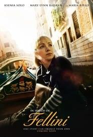 In Search of Fellini (2017) Full Movie Watch Online