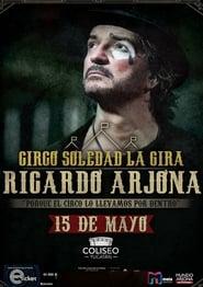 Arjona Circo Soledad en Vivo (2019)