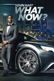 Kevin Hart: What Now? [2016]