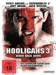 Hooligans 3 – Never Back Down [2013]