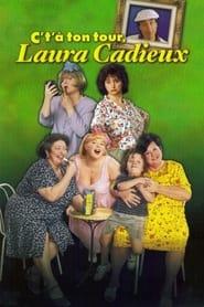 C't'a ton tour, Laura Cadieux 1998