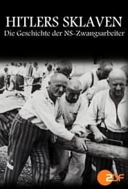 Hitlers Sklaven – Die Geschichte der NS-Zwangsarbeiter