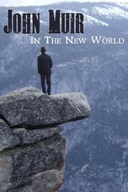 John Muir in the New World 2011