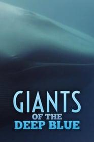 مشاهدة فيلم Giants of the Deep Blue مترجم