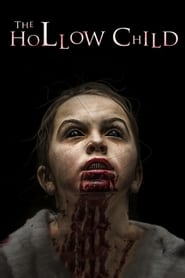 The Hollow Child (2018) Watch Online Free