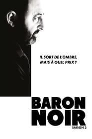 voir série Baron Noir: Saison 3 en streaming