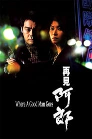 Where a Good Man Goes (1999)