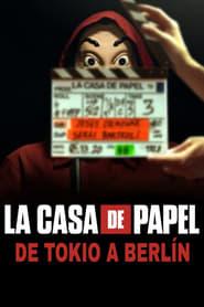 La casa de papel: De Tóquio a Berlim