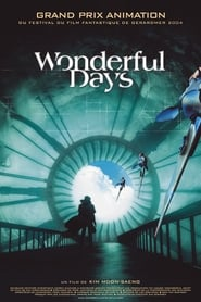 film Wonderful Days streaming