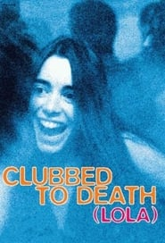 Clubbed to Death - Azwaad Movie Database